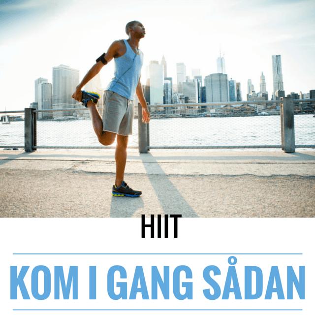 HIIT – sådan kommer du igang med træningsmetoden HIIT