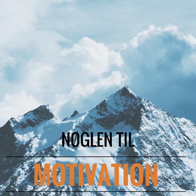 nøglen til motivation
